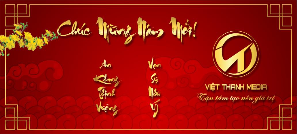 Việt Thanh Media Chúc Mừng Năm Mới Mậu Tuất 2018!