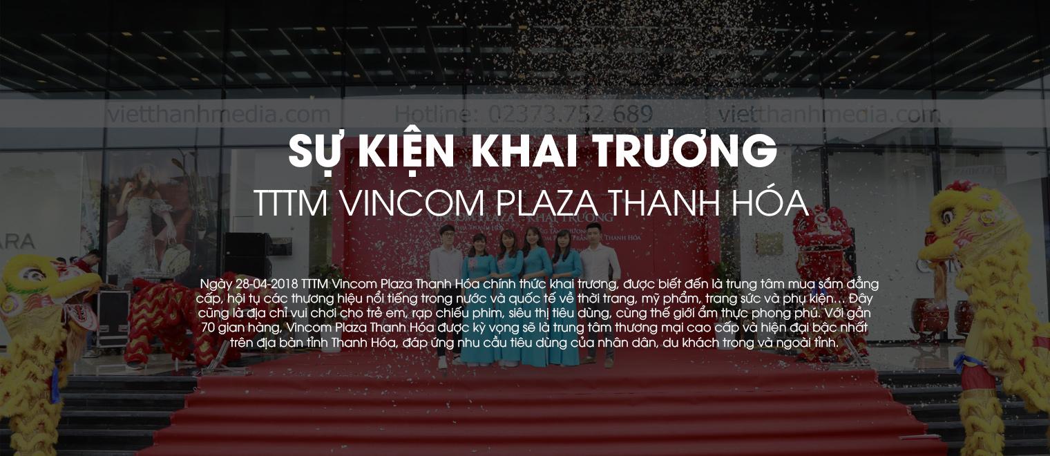 Hình ảnh khai trương TTTM Vincom Plaza Thanh Hóa